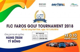 Giải Golf FLC FAROS GOLF TOURNAMENT 2018 tại  FLC HA LONG GOLF CLUB