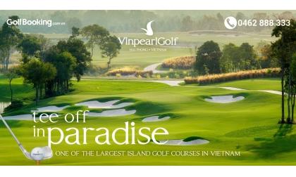 Sắp khai trương Vinpearl Hải Phòng - Sân golf Vũ Yên - Thiên đường mới!