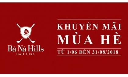 [PROMOTION - BANA HILL] Cập nhật khuyến mại tháng 6-8 sân golf BANA HILL