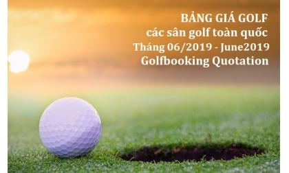 [INTERGOLF - Khuyến mại - PROMOTION] BẢNG GIÁ ĐẶT GIỜ CHƠI GOLF THÁNG 06/2019 - June 2019 InterGolf Booking Quotation